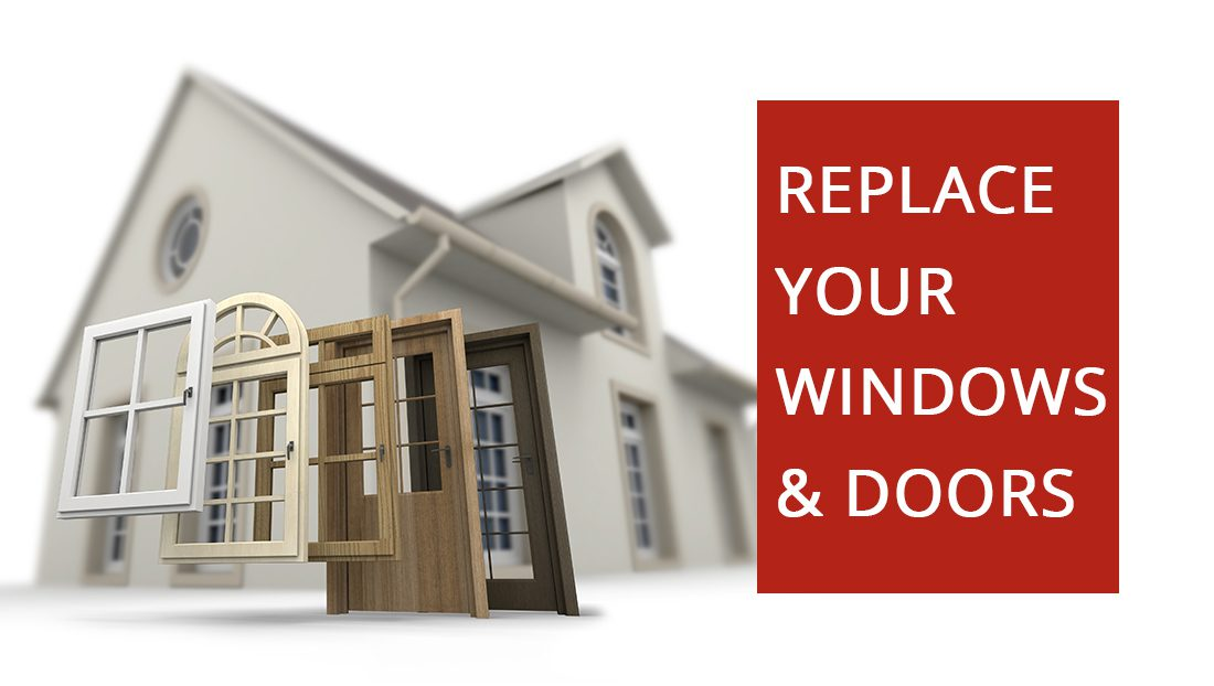 Replace Your Windows And Doors